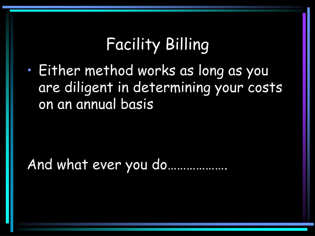 Facility Billing