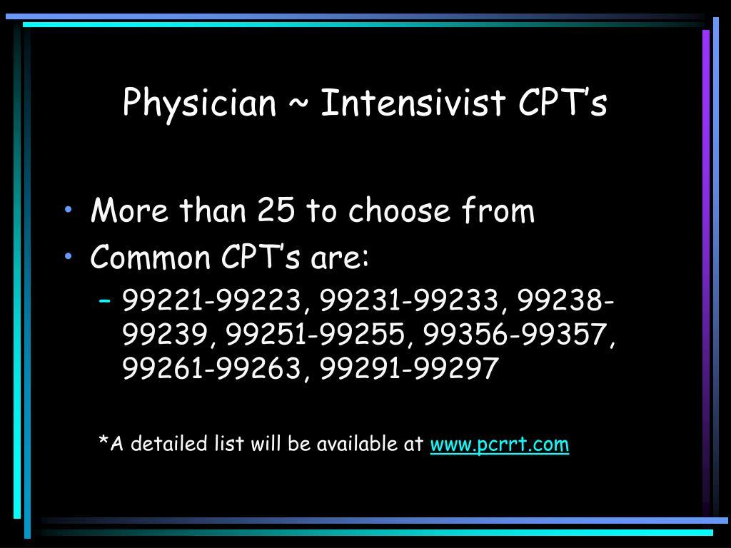 Physician ~ Intensivist CPT's
