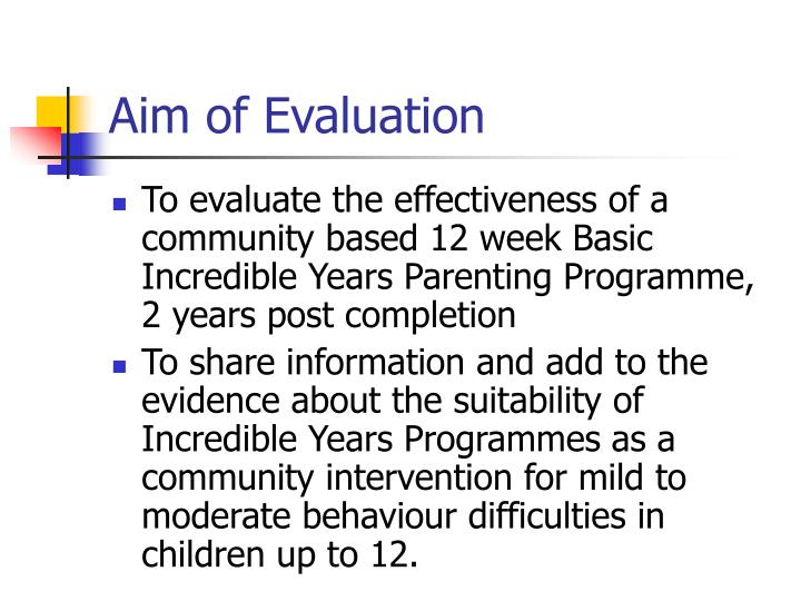 incredible years intervention The incredible years is a series of interlocking, evidence-based programmes for parents, children  integrated pathway of evidence based intervention and support.