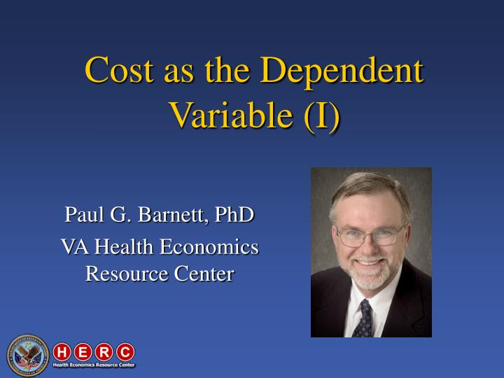 cost as the dependent variable i n.