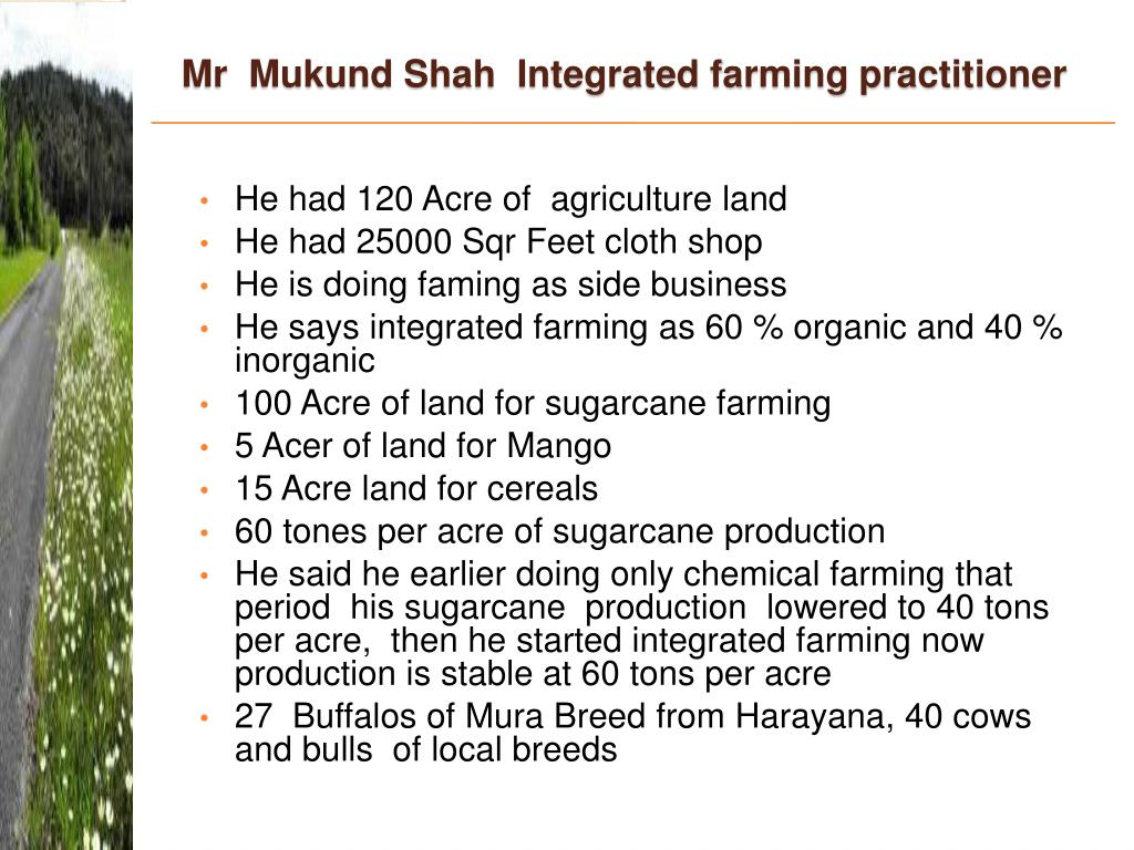 Mr  Mukund Shah  Integrated farming practitioner