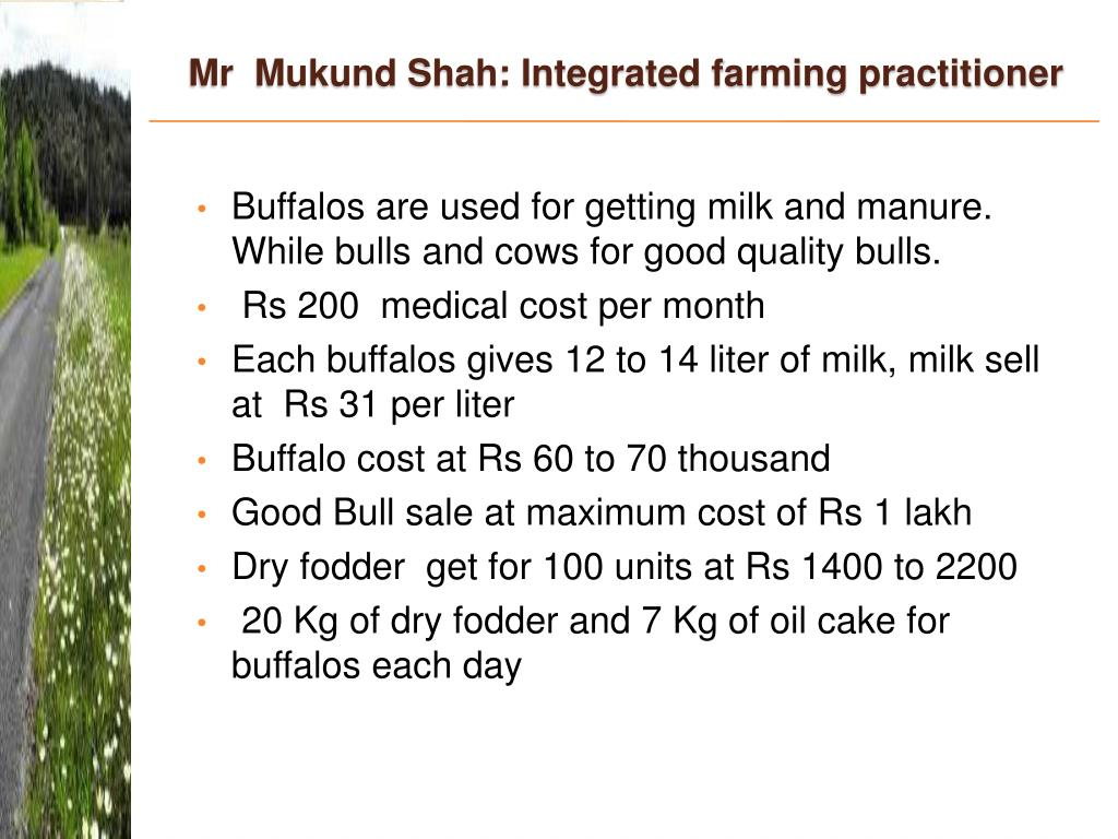 Mr  Mukund Shah: Integrated farming practitioner