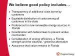 we believe good policy includes