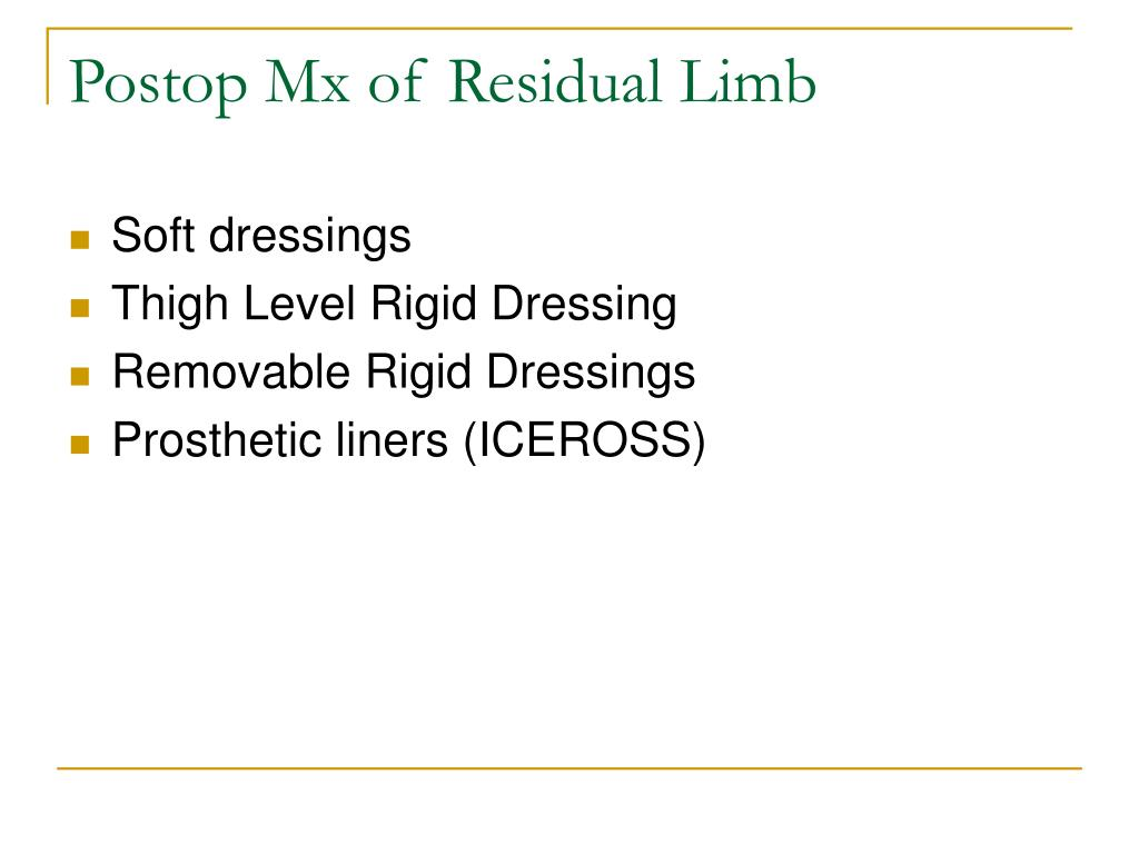 Postop Mx of Residual Limb