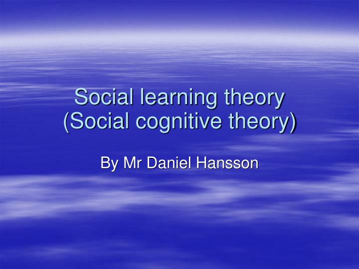 social learning theory social cognitive theory n.