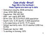 case study brazil page 106 in the textbook these figures are more up to date