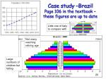 case study brazil page 106 in the textbook these figures are up to date