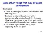 some other things that may influence development23