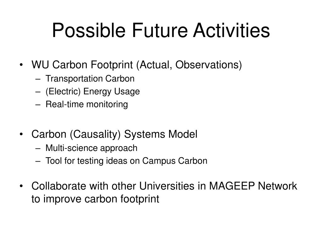 Possible Future Activities
