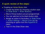 a quick review of the steps