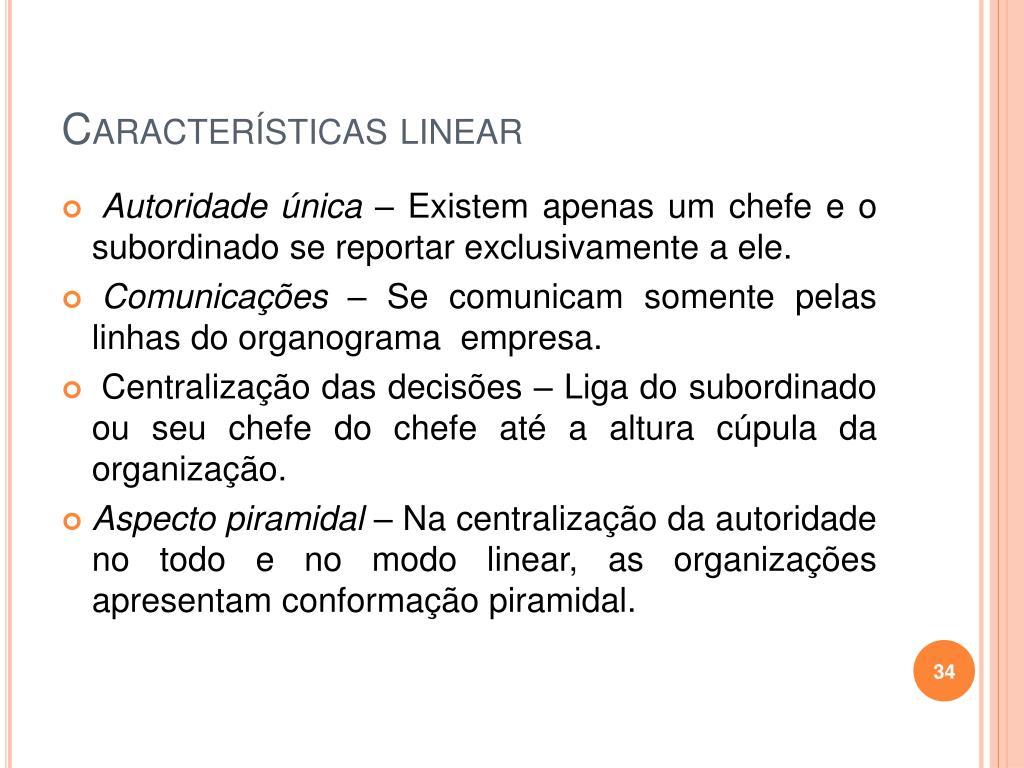 Características linear