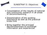 eundetraf ii objectives
