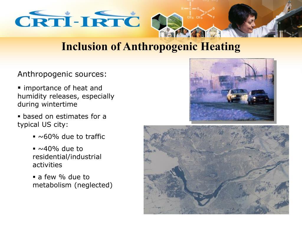 Inclusion of Anthropogenic Heating