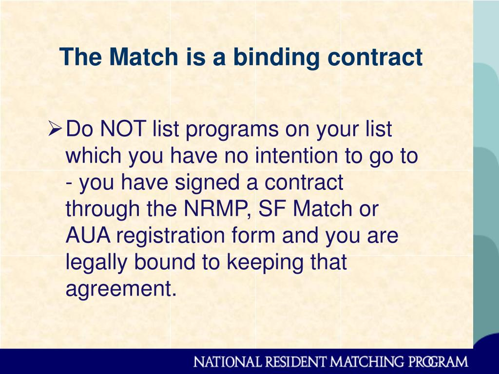 The Match is a binding contract