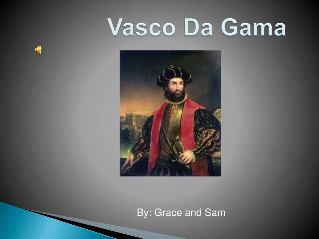 vasco da gama thesis Quizlet provides south africa struggle southern african activities guelke and shell thesis -vasco da gama sails around the cape of good hope.