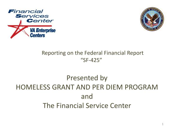 reporting on the federal financial report sf 425 n.