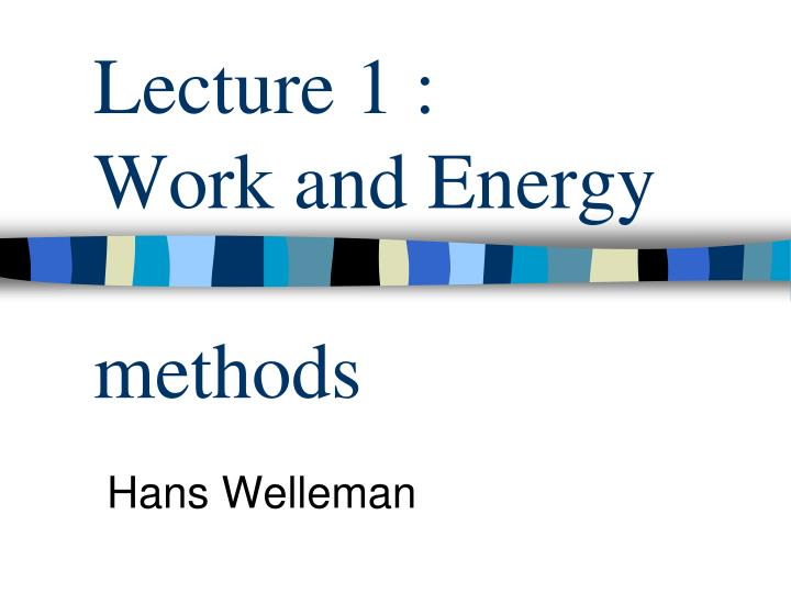 lecture 1 work and energy methods n.