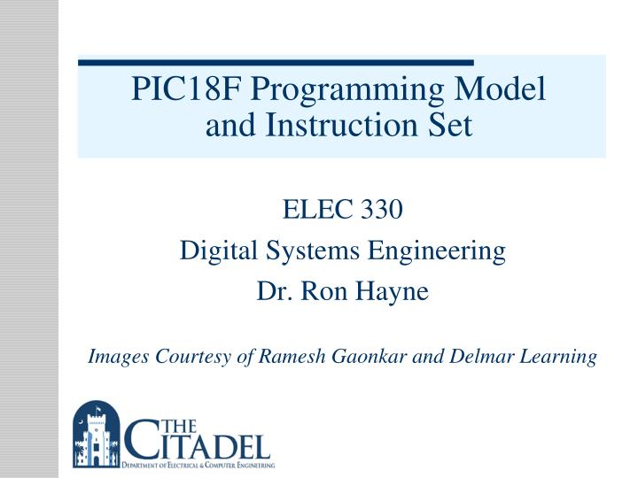 Ppt Pic18f Programming Model And Instruction Set Powerpoint