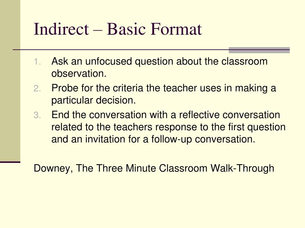 Indirect – Basic Format