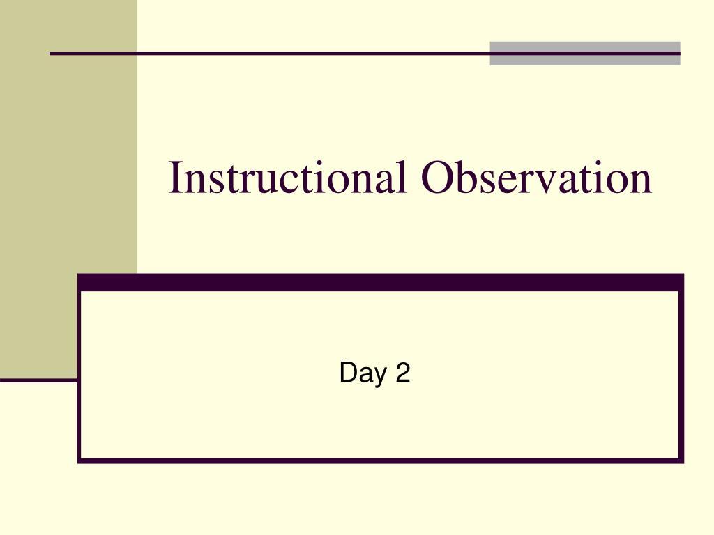 Instructional Observation
