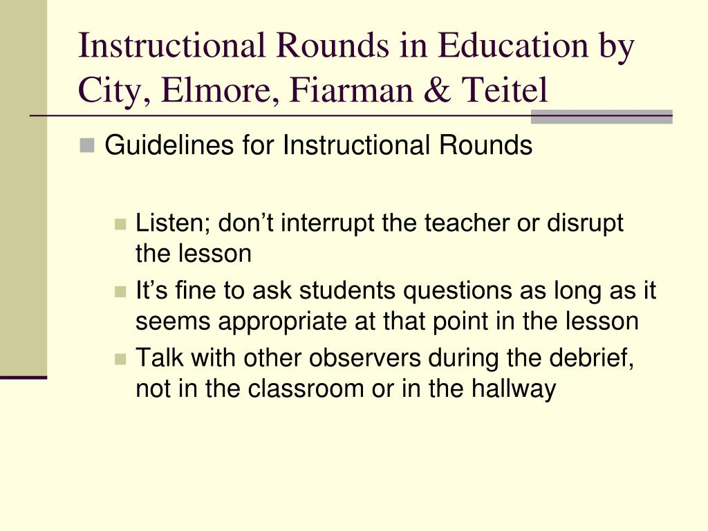Instructional Rounds in Education by City, Elmore, Fiarman & Teitel