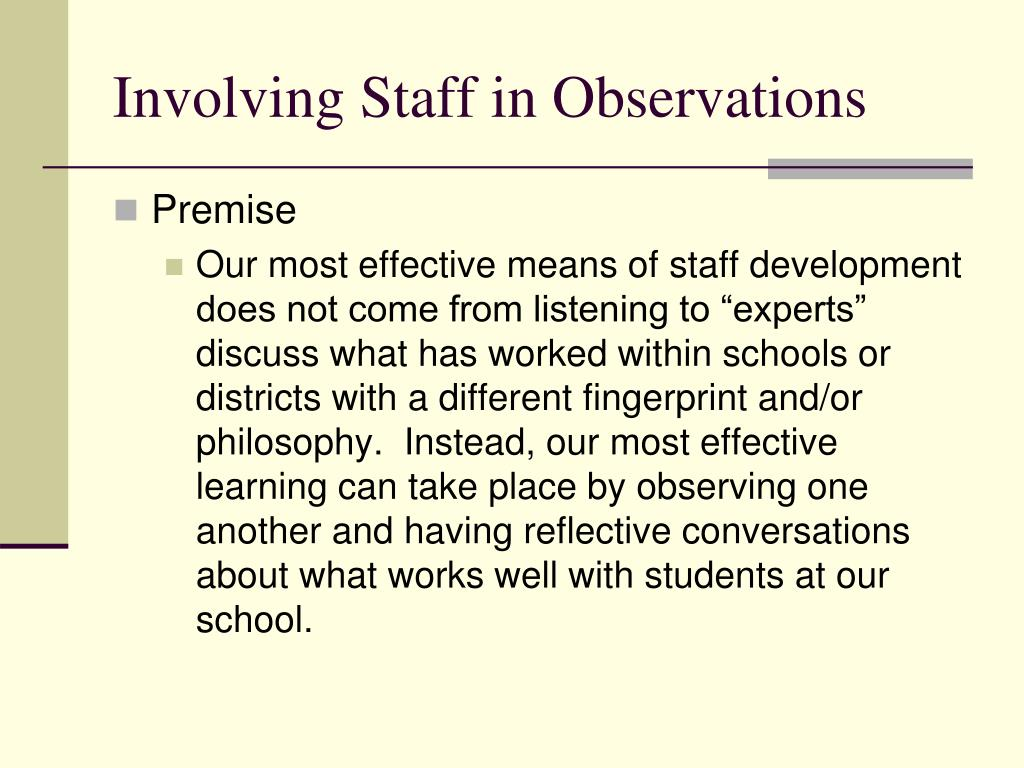 Involving Staff in Observations