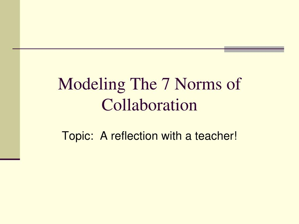 Modeling The 7 Norms of Collaboration