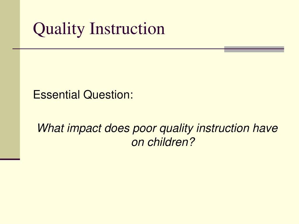 Quality Instruction