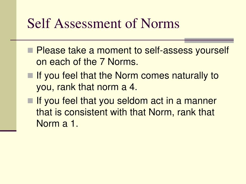 Self Assessment of Norms