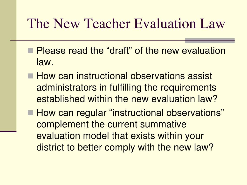 The New Teacher Evaluation Law