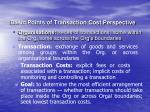 basic points of transaction cost perspective