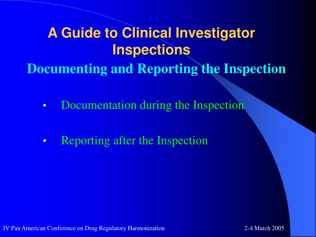 A Guide to Clinical Investigator Inspections