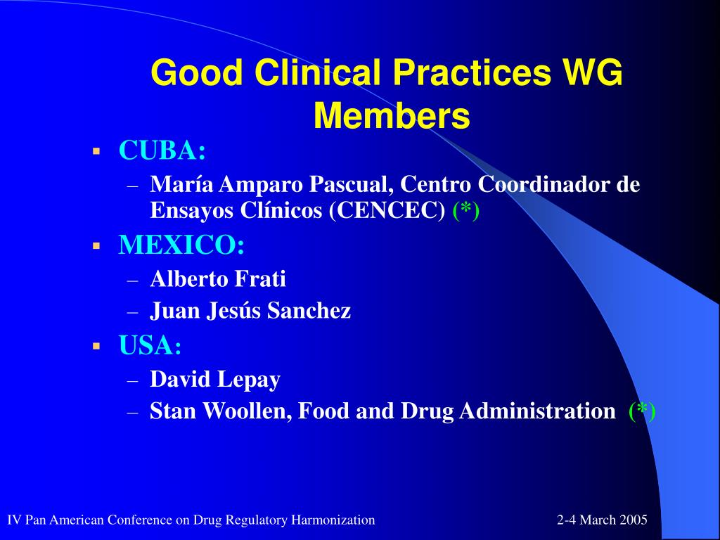 Good Clinical Practices WG
