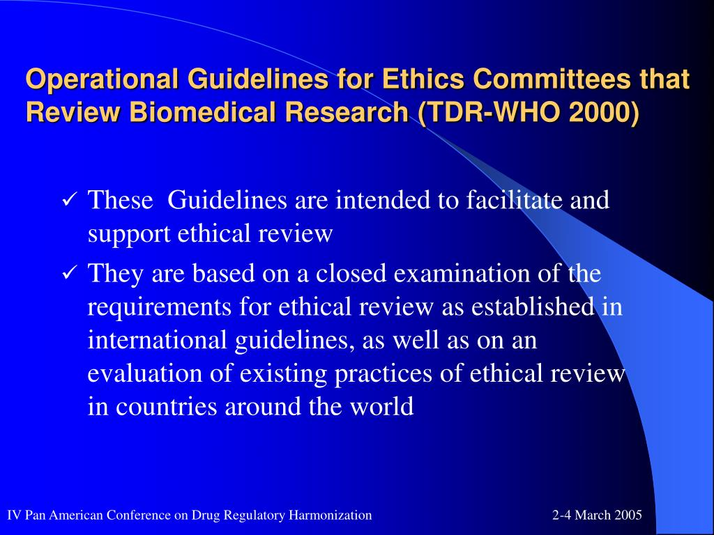 Operational Guidelines for Ethics Committees that Review Biomedical Research