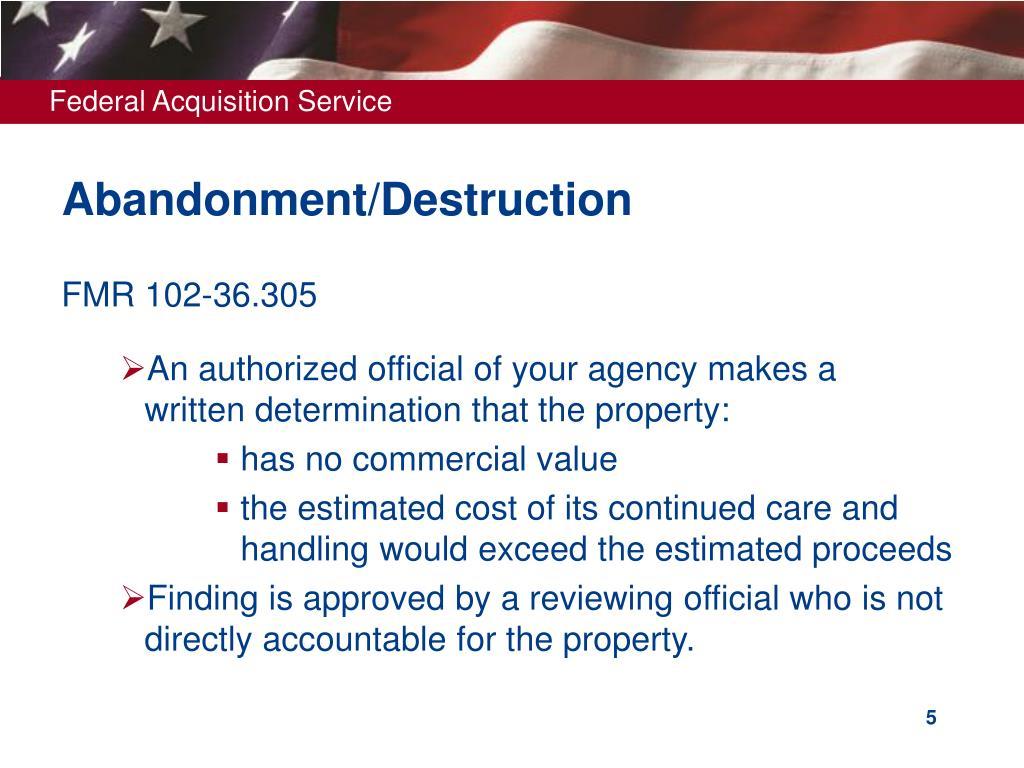 Abandonment/Destruction
