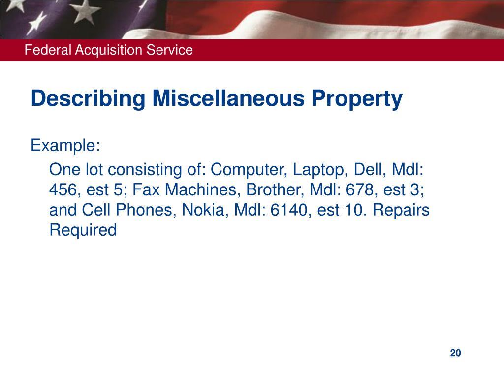 Describing Miscellaneous Property