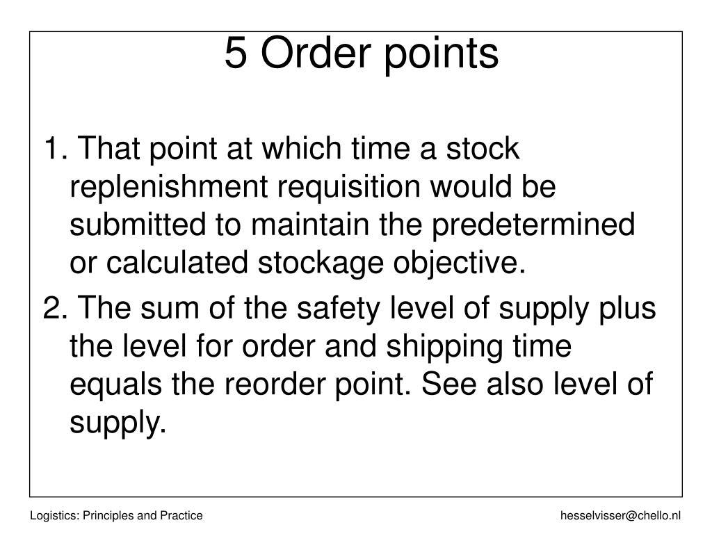 5 Order points