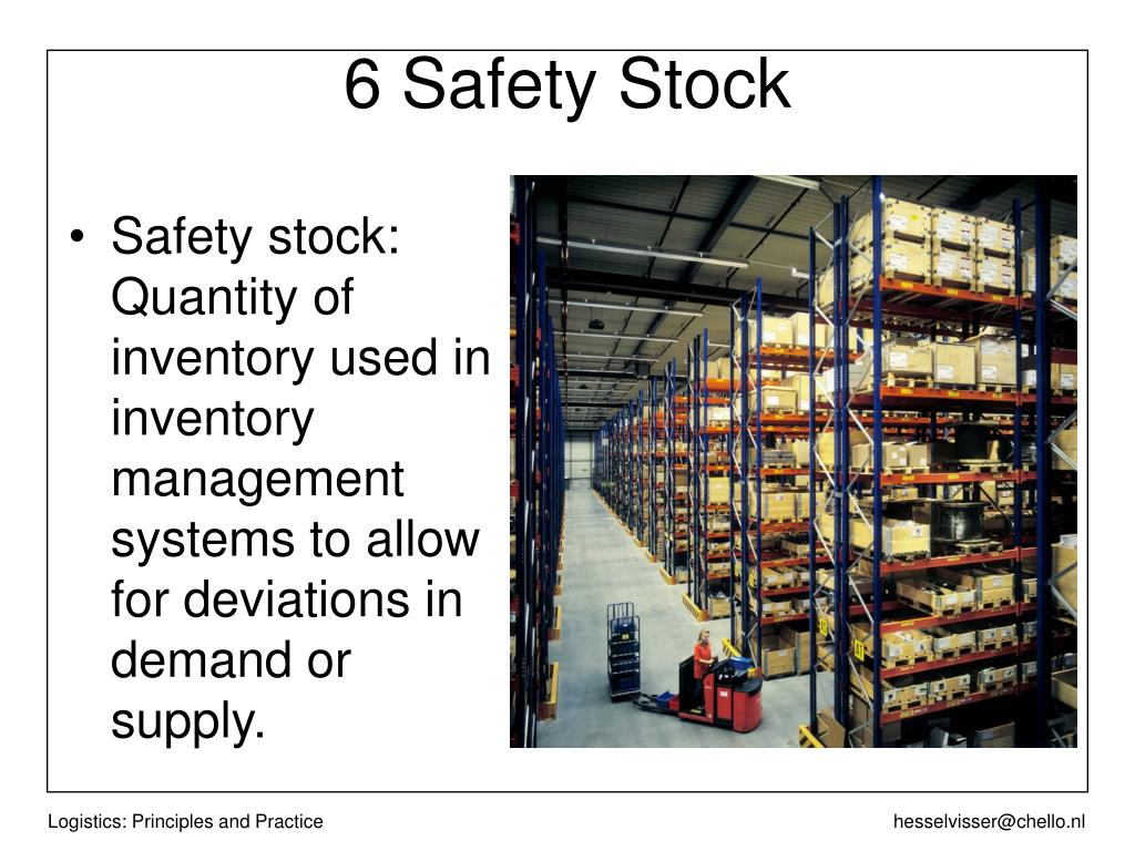6 Safety Stock