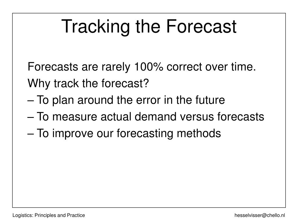 Tracking the Forecast