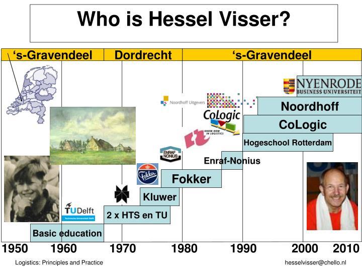 Who is hessel visser