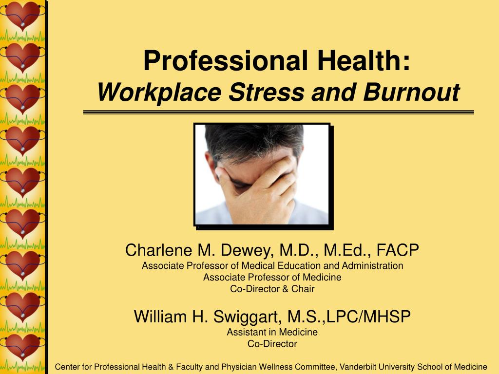 professional health workplace stress and burnout l.