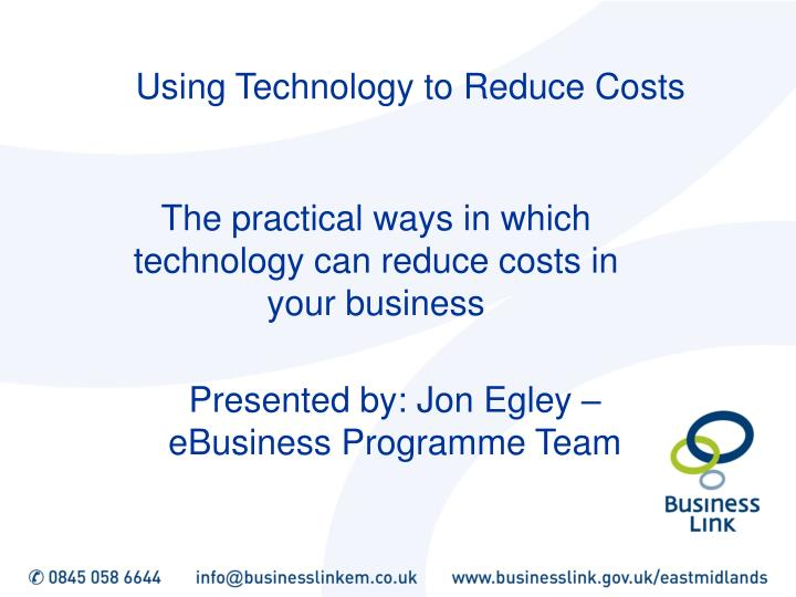 using technology to reduce costs n.