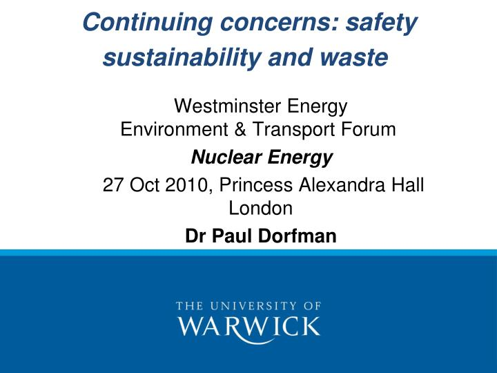 continuing concerns safety sustainability and waste n.
