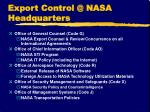 export control @ nasa headquarters1