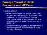 foreign travel of civil servants and jpl ers
