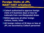 foreign visits at jpl nas7 1407 w caltech