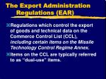 the export administration regulations ear1