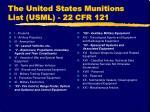 the united states munitions list usml 22 cfr 121
