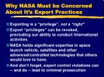 why nasa must be concerned about it s export practices