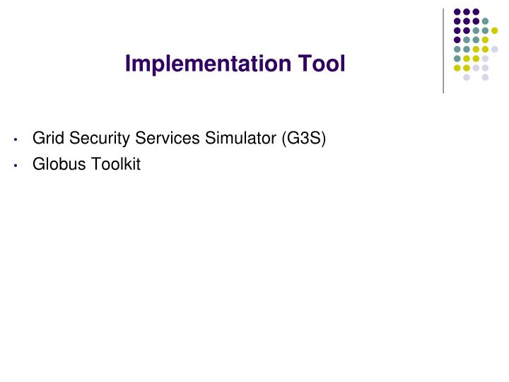 Implementation Tool